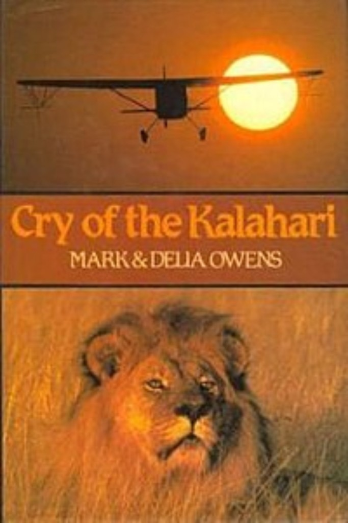 cry of the kalahari by mark & delia owens